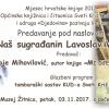 U petak,03.11.2017. u Muzeju Žitnica je predavanje: Naš sugrađanin Lavoslav Vukelić